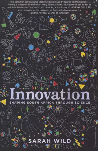 Innovation, shaping South Africa through Science