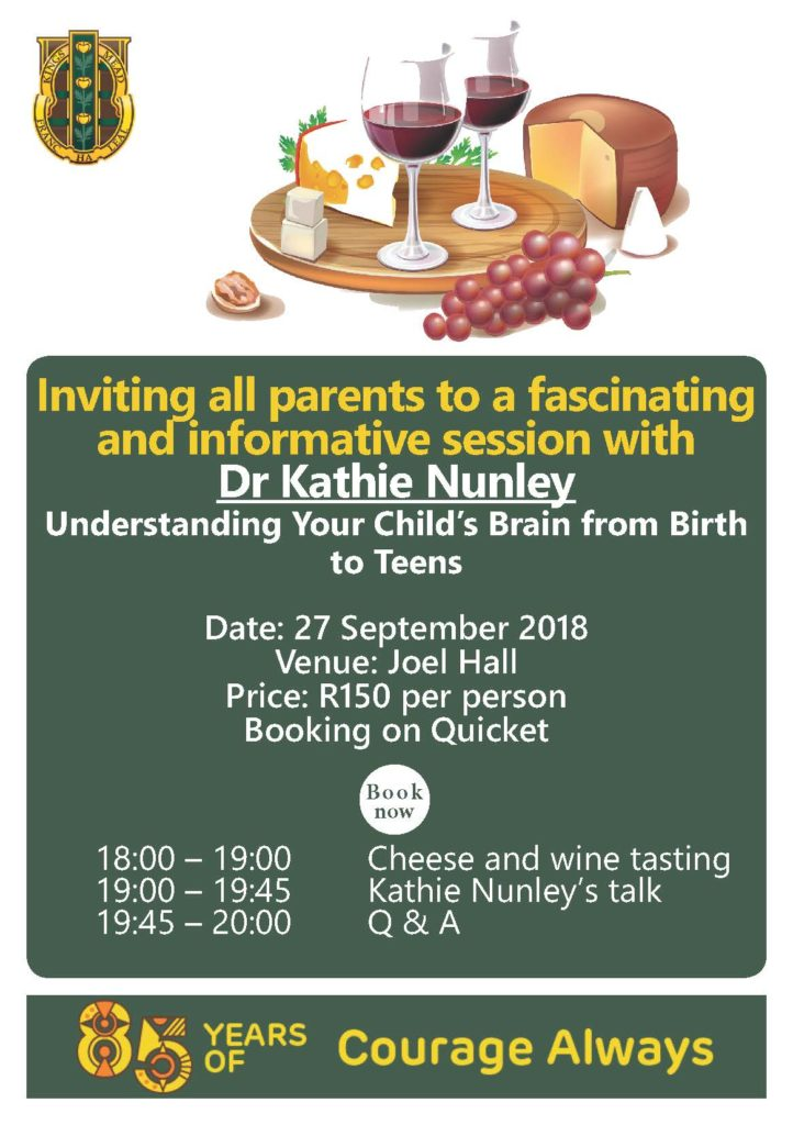 Dr Kathie Nunley Your Childs brain from birth to teens1 Kingsmead College